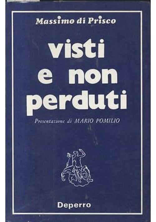 VISTI E NON PERDUTI di Massimo Di Prisco I edizione numerata e autografata 1977