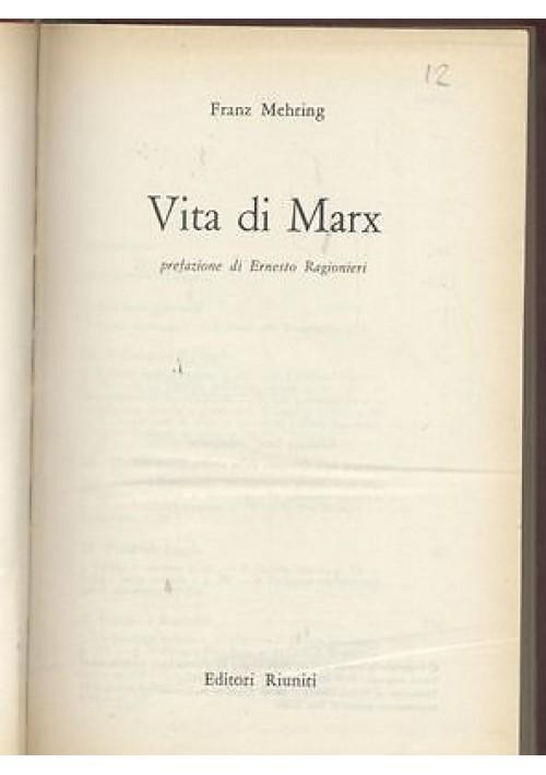 VITA DI MARX di Franz Mehring 1972 Editori Riuniti edizione fuori commercio