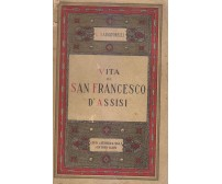 VITA DI SAN FRANCESCO D'ASSISI Luigi Salvatorelli 1926 Laterza editore *