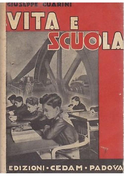 VITA E SCUOLA di Giuseppe Guarini antologia italiana per la scuola media 1941