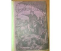 VITA E VIAGGI DI CRISTOFORO COLOMBO Cesare Causa 1892 Salani Francesco Zanolini *