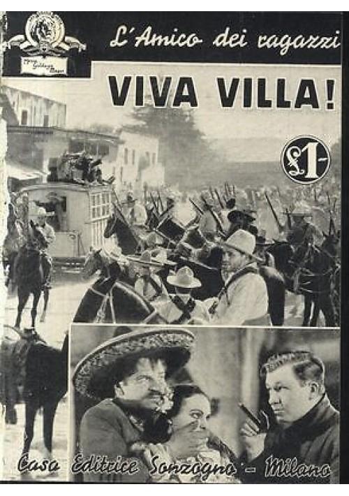 VIVA VILLA ! con foto tratte dal film MGM 1936 Sonzogno racconto cinematografico