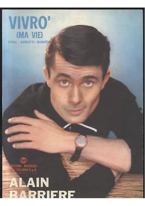 VIVRò MA VIE Alain Barriere spartito canto mandolino fisarmonica 1964 RCA