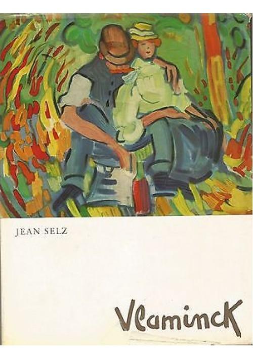 VLAMINCK di Jean Selz - Vallardi Editore 1963