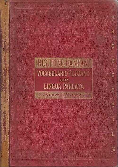VOCABOLARIO ITALIANO DELLA LINGUA PARLATA di Rigutini e Fanfani 1893 (?) Barbera