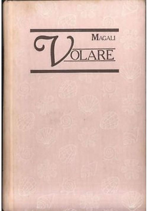 VOLARE di Magalì - romanzo per signorine - euroclub