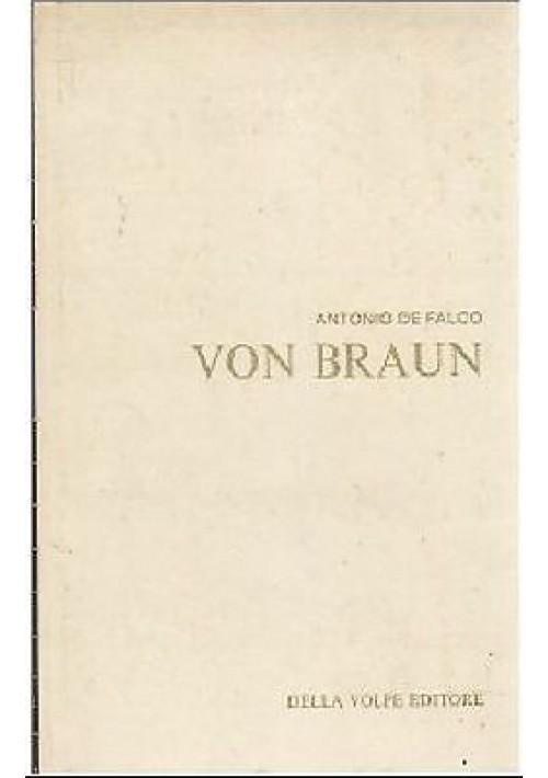 VON BRAUN di Antonio De Falco 1966 Della Volpe editore