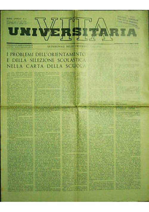 Vita Universitaria Quindicinale Università Italiane anno IV n. 9 del 15/02/1940