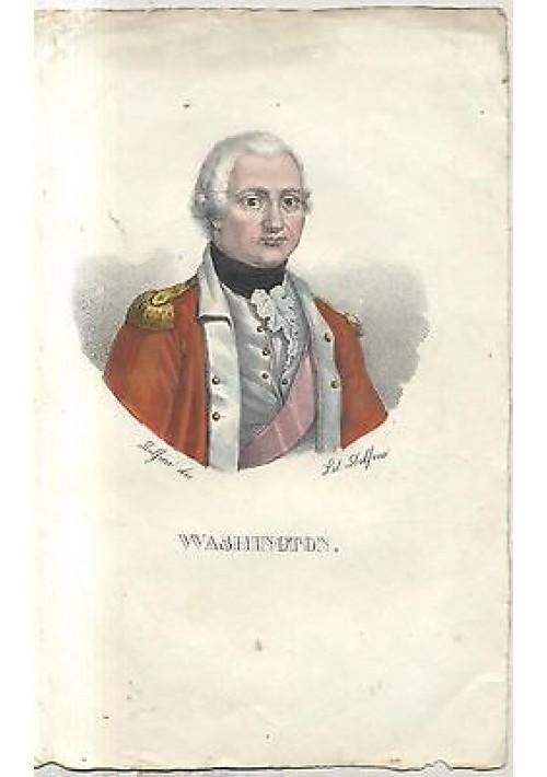 WASHINGTON splendida litografia DOLFINO acquerellata metà 800 ORIGINALE