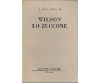 WILSON LO ZUCCONE di Mark Twain BUR grigi 1949 Rizzoli