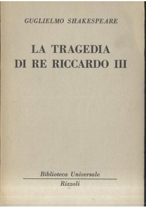 William Shakespeare LA TRAGEDIA DI RE RICCARDO III BUR Rizzoli I edizione 1956
