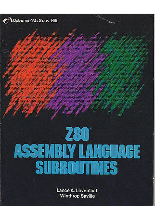 Z80 ASSEMBLY LANGUAGE SUBROUTINES Leventhal e Saville 1983 Osborne McGraw Hill