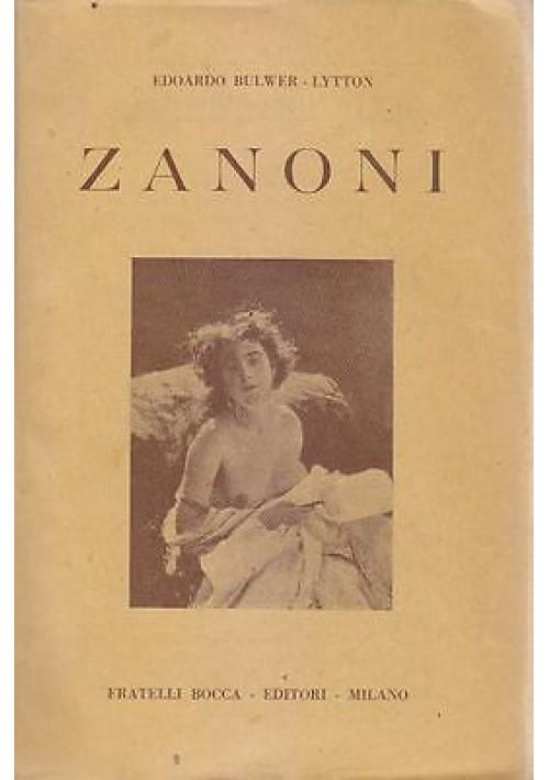 ZANONI di Edoardo Bulwer Lytton 1945 Fratelli Bocca - Esoterismo Rosa Croce *