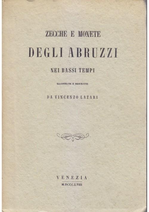 ZECCHE E MONETE DEGLI ABRUZZI NEI BASSI TEMPI anastatica anni '70 libro usato