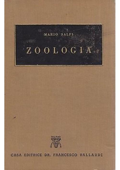 ZOOLOGIA di Mario Salfi - Vallardi 1957 - 18 tavole a colori e 1215 figure b/n