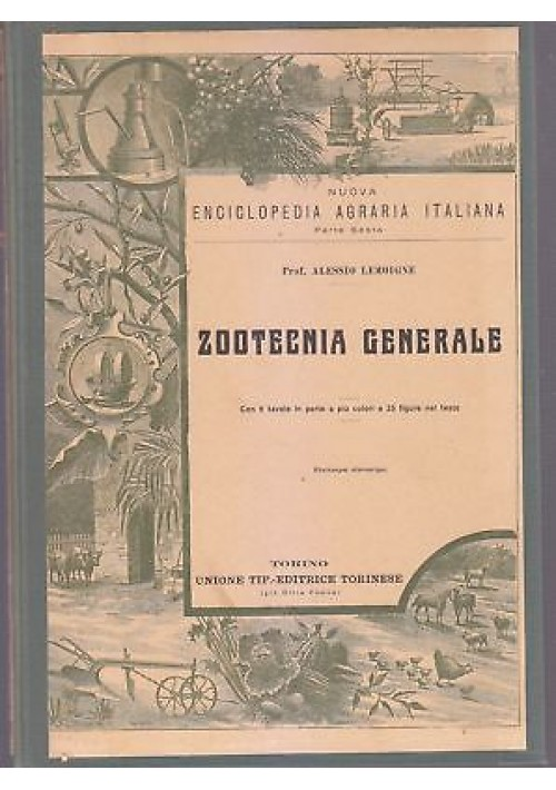ZOOTECNIA GENERALE di Alessio Lemoigne 1924 Utet enciclopedia agraria italiana *