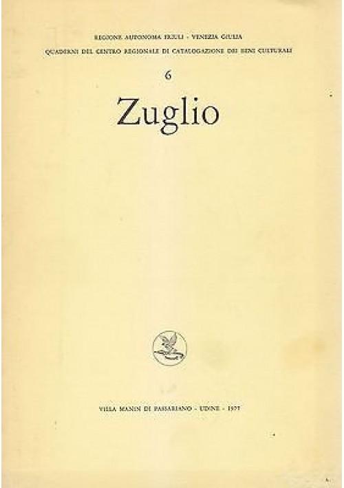 ZUGLIO 1977 Villa Manin di Passariano Udine quaderni centro beni culturali