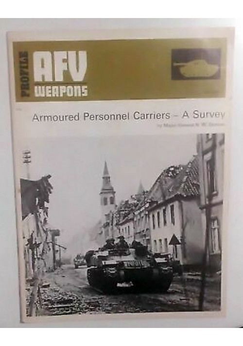 armoured personnel carriers - a survey di N W Duncan 1973 AFV WEAPONS profile 64
