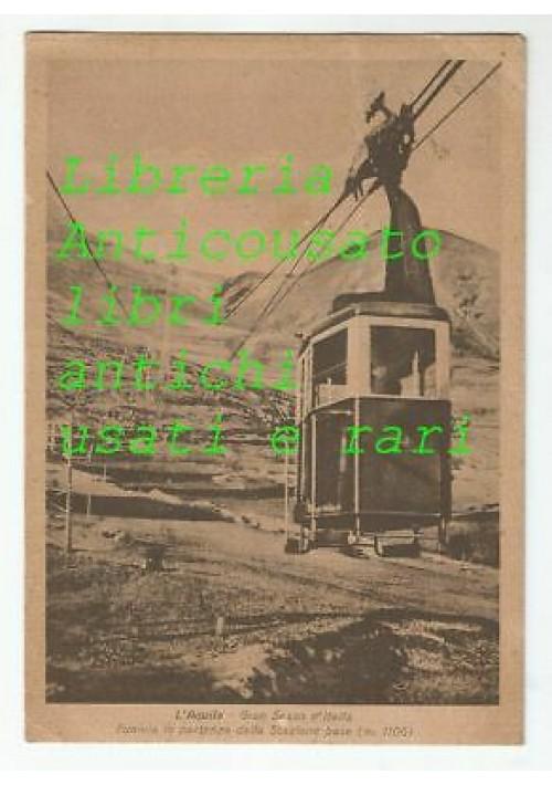 cartolina L'AQUILA - Gran Sasso D'Italia funivia in partenza - viaggiata 1942