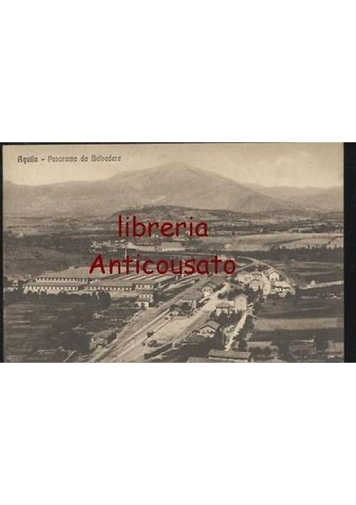 cartolina L'AQUILA - PANORAMA DA BELVEDERE - ORIGINALE (anni '30?) non viaggiata