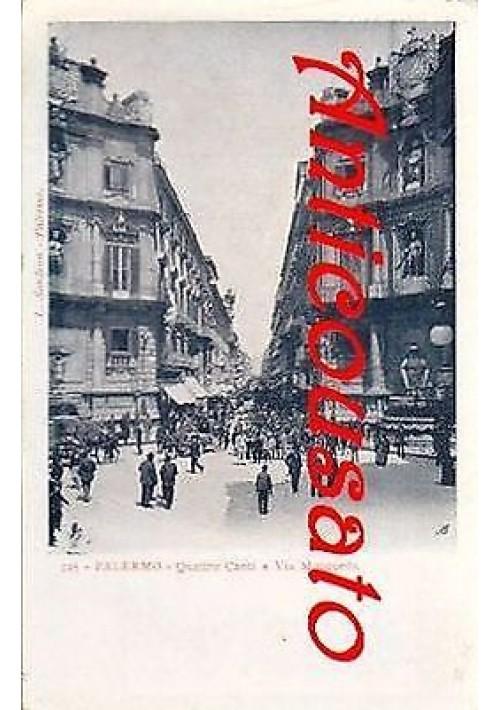 cartolina PALERMO QUATTRO CANTI E VIA MACQUEDA L. Sandron - originale d'epoca