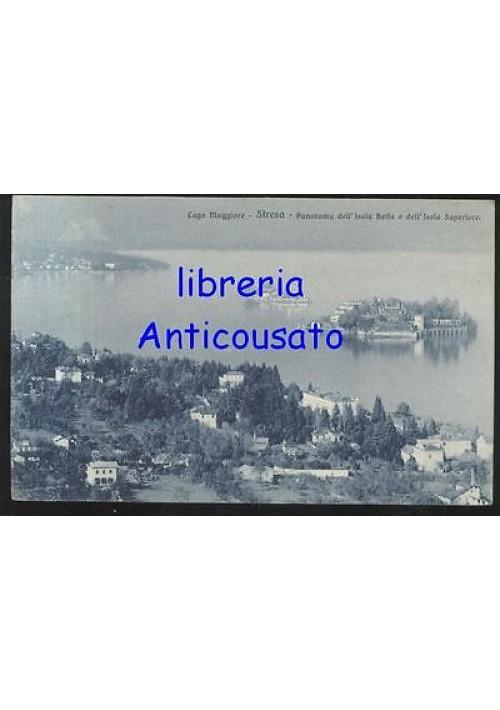 cartolina STRESA LAGO MAGGIORE PANORAMA DELL'ISOLA BELLA E ISOLA SUPERIORE 1908