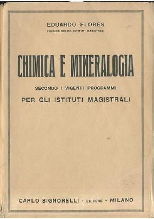 chimica e mineralogia di Eduardo Flores 1935 Signorelli