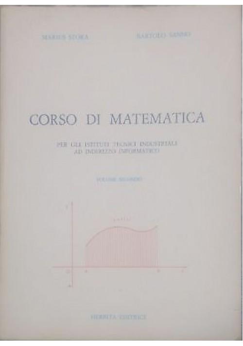 corso di matematica VOLUME 2 di Marius Stoka e Bartolo Sanno 1985 Herbita