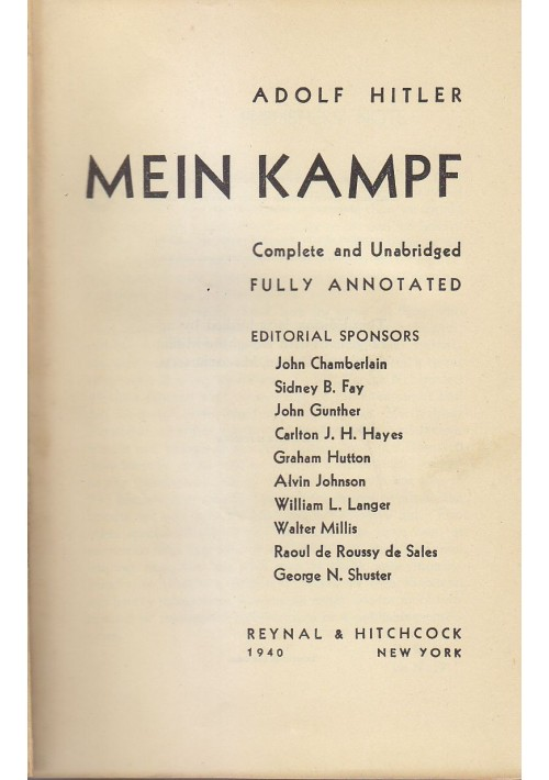 MEIN KAMPF di Adolf Hitler 1940 Reynal &  Hitchock - Complete and Unabridged fully annotated