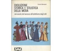 evoluzione storica e stilistica della moda vol. 2 Giorgio Marangoni 1985 SMC