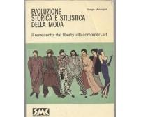 evoluzione storica e stilistica della moda vol. 3 Giorgio Marangoni 1987 SMC