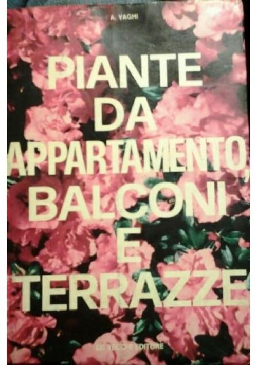 piante da appartamento balconi e terrazze di a vaghi 1974 de vecchi editore