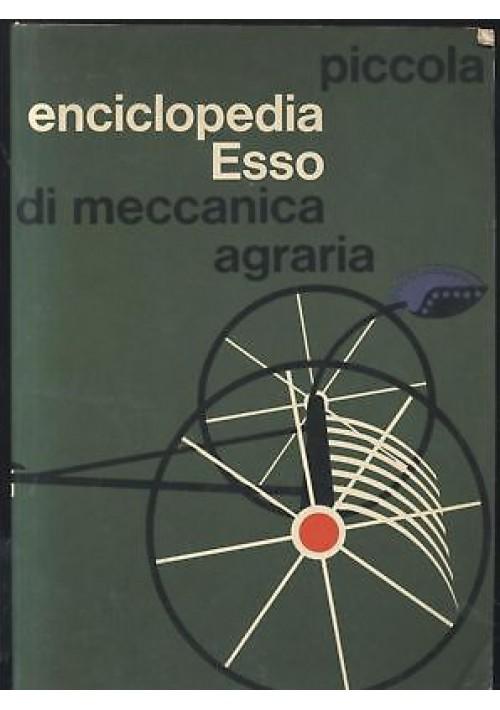 piccola enciclopedia esso di meccanica agraria di Federico Filippi TRATTORI