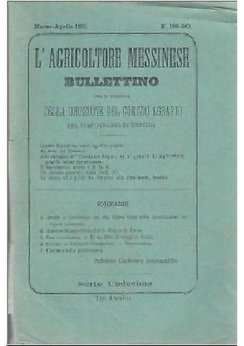 rivista L'AGRICOLTORE MESSINESE BULLETTINO 189-190 marzo aprile 1891