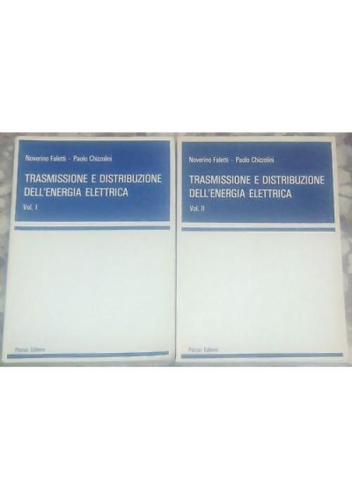 trasmissione e distribuzione dell energia elettrica 2 volumi Faletti Chiozzolini