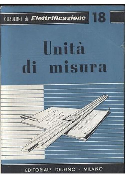 unità di misura di Cometta e Cibrario - Delfino quaderni di elettrificazione 18